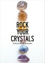 Rock Your Crystals