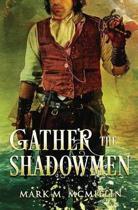 Gather the Shadowmen