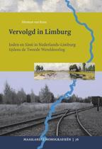 Maaslandse monografieen 76 - Vervolgd in Limburg