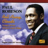 Paul Robeson: Roll Away,Clouds