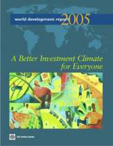 WORLD DEVELOPMENT REPORT-A BETTER INVESTMENT CLIMATE FOR EVERYONE INVESTMENT CLIMATE GROWTH AND P