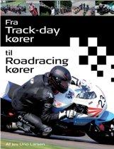Fra Trackday Korer Til Roadracing Korer