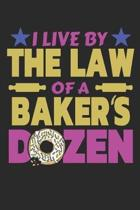 I Live by the Law of a Baker's Dozen