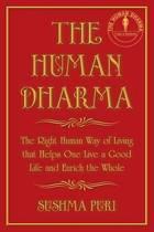 The Human Dharma