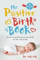 The Positive Birth Book