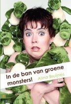 In de ban van de groene monsters!