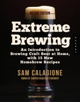 Extreme Brewing, a Deluxe Edition with 14 New Homebrew Recipes