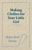 Making Clothes for Your Little Girl