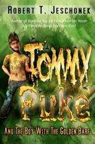 Tommy Puke and the Boy with the Golden Barf