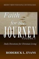 Faith for the Journey (Volume I)