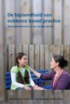 De bijziendheid van evidence bases practice