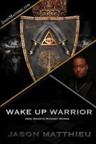 Wake Up Warrior