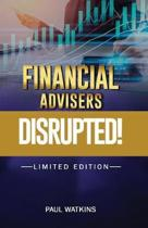 Financial Advisers - Disrupted
