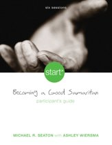 Start Becoming a Good Samaritan Participant's Guide
