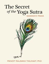 The Secret of the Yoga Sutra