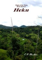 Flight of the Maita Book Thirteen: Heku