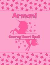 Armani Sunray Heart Spell: Personalized Draw & Write Book with Her Unicorn Name - Word/Vocabulary List Included for Story Writing