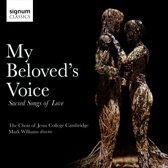 My Beloved's Voice: Sacred Songs Of Love