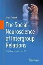 The Social Neuroscience of Intergroup Relations