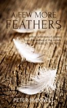 A Few More Feathers