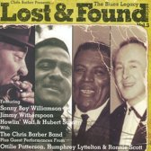 Chris Barber - Presents Lost & Found ''Blues Legacy Vol.3''