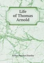 Life of Thomas Arnold