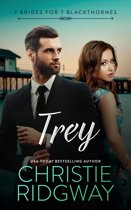 Trey (7 Brides for 7 Blackthornes Book 7)