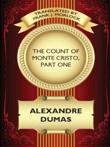 The Count of Monte Cristo, Part One