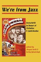 We'Re from Jazz