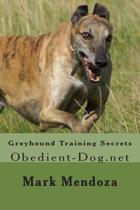 Greyhound Training Secrets