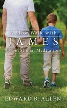 A Slow Walk with James