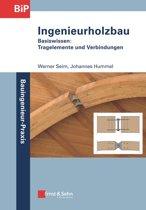 Ingenieurholzbau - Basiswissen