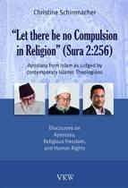 Let There Be No Compulsion in Religion (Sura 2