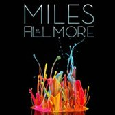 Miles At The Fillmore: Miles D