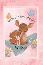 Willow Letters to My Baby Girl