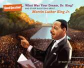 What Was Your Dream, Dr. King?