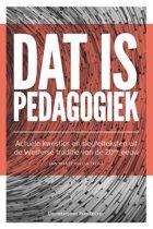 Dat is pedagogiek