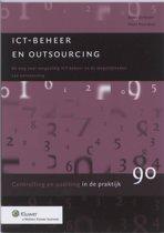 Controlling & auditing in de praktijk 90 - ICT-beheer en outsourcing