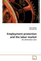 Employment Protection and the Labor Market