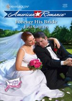 Forever His Bride (Mills & Boon American Romance) (The Wedding Party - Book 6)