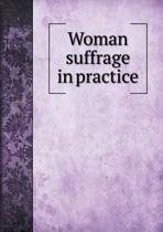 Woman Suffrage in Practice