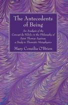 The Antecedents of Being