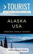 Greater Than a Tourist- Alaska USA