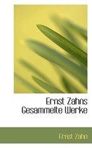 Ernst Zahns Gesammelte Werke