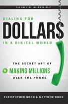 Dialing for Dollars in a Digital World