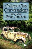 Collapse Club Conversations