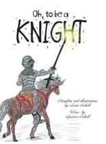 Oh, to Be a Knight