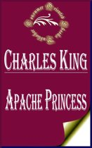 Apache Princess: A Tale of the Indian Frontier