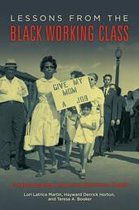 Lessons from the Black Working Class: Foreshadowing America's Economic Health
