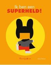 Ik ben een superheld - Ik ben een superheld
